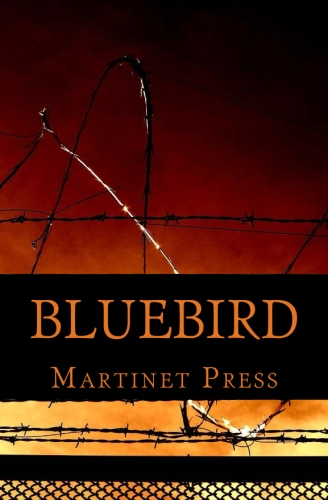 Available Now Bluebird Martinet Press